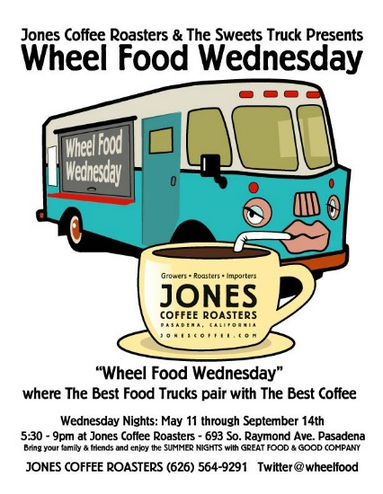 Wheel Food Wednesday, Jones Coffee Roasters, Pasadena, Rasta Taco, taco cart catering, mobile taco carts