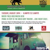Rasta night @ Whole Foods Market Newport Beach w/ Rasta Taco and Rasta Rita!